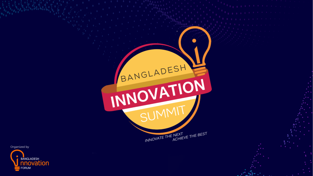 Bangladesh Innovation Summit